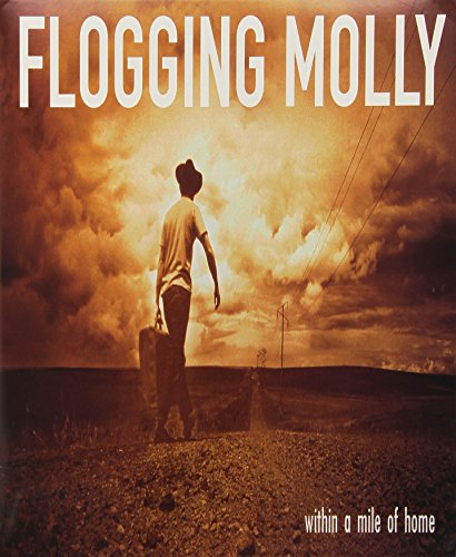Flogging Molly - Within a mile from home - Zortam Music