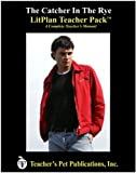 The Catcher in the Rye LitPlan - A Novel Unit Teacher Guide With Daily Lesson Plans (Paperback)