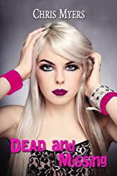 Dead and Missing (Ripsters Book 2)