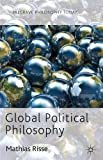 Global Political Philosophy, Risse, Mathias, 0230360734