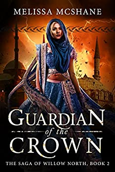 Guardian of the Crown by Melissa McShane