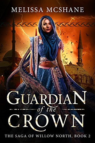 Guardian of the Crown (The Saga of Willow North Book 2)