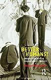 Better Humans? : Understanding the Enhancement Project, Hauskeller, Michael, 1844655563