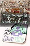 The Pyramid Texts of Ancient Egypt