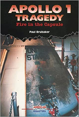 Apollo 1 Tragedy: Fire in the Capsule (American Disasters