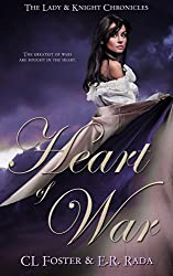Heart of War (Lady & Knight Chronicles Book 1)
