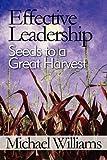 Effective Leadership, Michael Williams, 1451223366