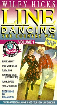 Amazoncom Line Dancing The Country Way Vol 1 Vhs Wiley Hicks