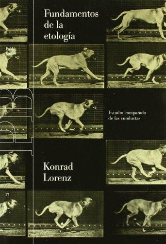 Descargar Libro Fundamentos De La Etología: Estudio Comparado De Las Conductas Konrad Lorenz