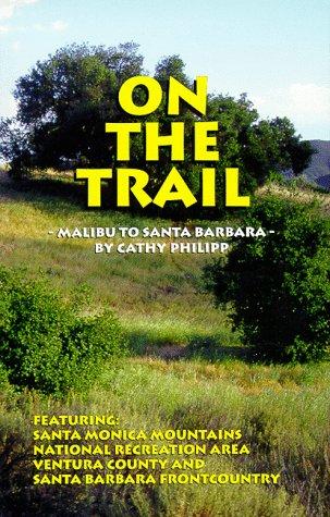 On the Trail: Malibu to Santa Barbara (Best Hiking Trails In Malibu)