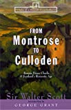 From Montrose to Culloden, Walter Scott, 1581821476