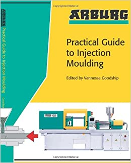 Buy Arburg Practical Guide to Injection Moulding Book Online