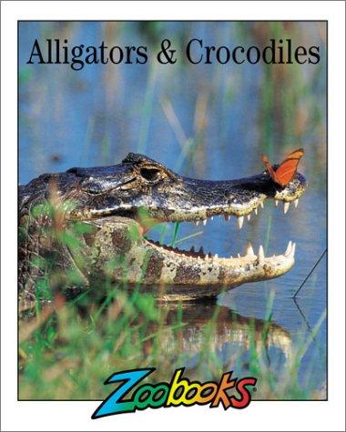 Alligators & Crocodiles (Zoobooks Series) pdf