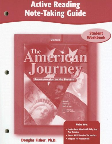The American Journey, Reconstruction to the Present, Active Reading Note-Taking Guide, Student Edition (THE AMER JOURNEY