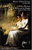 img - for Memoirs of Emma Courtney and Adeline Mowbray; or the Mother and the Daughter book / textbook / text book