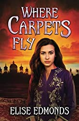 Where Carpets Fly (Volume 1)