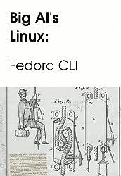 Big Al's Linux: Fedora CLI