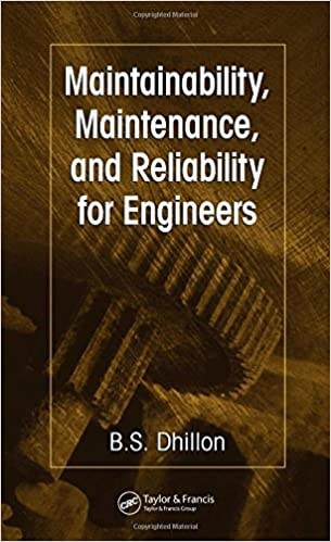 Maintainability maintenance and reliability for engineers bs maintainability maintenance and reliability for engineers 1st edition fandeluxe Images