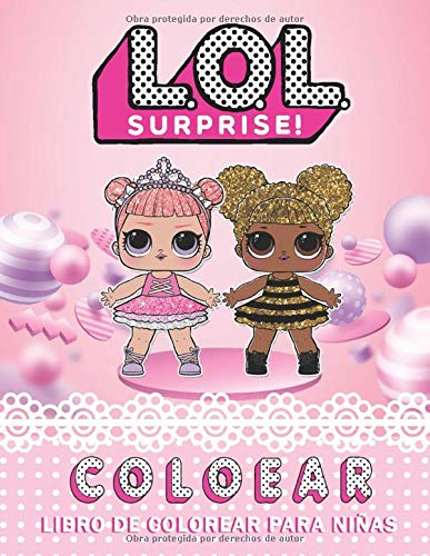 lol surprise! colorear__libro de colorear para niñas: Gran libro para colorear para niños de 2 a 4 años. (colorear bebé)