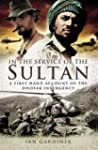 In the Service of the Sultan: A first...