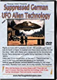 German UFO's And Other Suppressed Alien Technology! Vol 2