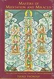 Masters of Meditation and Miracles, Tulku Thondup, 1570621136