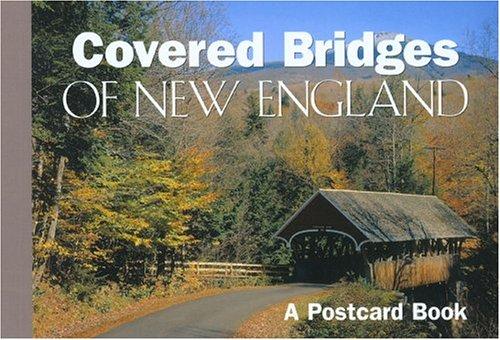 Covered Bridges of New England: A Postcard Book (Postcard Books) ()