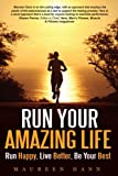img - for Run Your Amazing Life book / textbook / text book