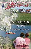 A Certain Hope, Lenora Worth, 0373812256