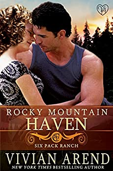 Rocky Mountain Haven (Six Pack Ranch Book 2) by [Arend, Vivian]