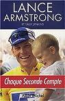 Chaque seconde compte par Armstrong