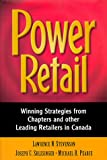 img - for Power Retail: Winning Strategies from Chapters and Other Leading Retailers in Canada book / textbook / text book