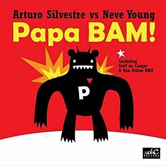 Papa BAM! (Steff Da Campo & Ron Vellow Remix) de Neve Young ...
