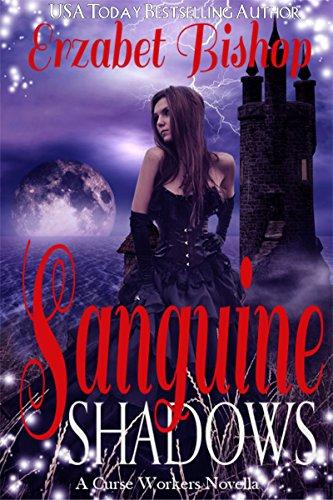 Sanguine Shadows: A Curse Workers Novella (English Edition)