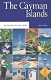The Cayman Islands: An Introduction and Guide (Macmillan Caribbean Guides)