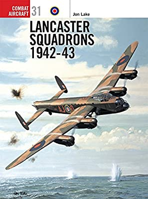 Lancaster Squadrons 1942–43 (Combat Aircraft)