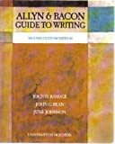 Allyn and Bacon Guide to Writing, John D. Ramage and John C. Bean, 0536942668