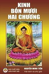 Kinh Bon Muoi Hai Chuong: Tu Thap Nhi Chuong Kinh (Vietnamese Edition)