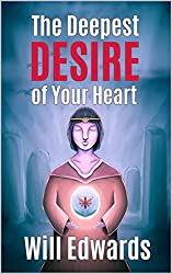 The Deepest Desire of Your Heart: Critical Success Principles You've Been Ignoring!