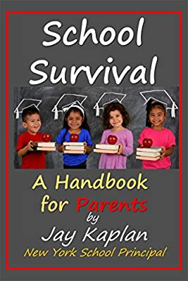 School Survival: A Parents Guide
