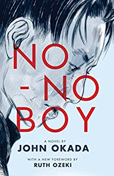 No-No Boy (Classics of Asian American Literature) by [Okada, John]