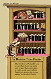 Natural Foods Cookbook, Beatrice Trum Hunter, 0671204211