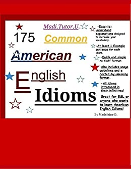 175 Common American English Idioms by [Doan, Madeleine]
