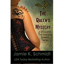 The Queen's Mystery: A Prequel to the Emerging Queens series