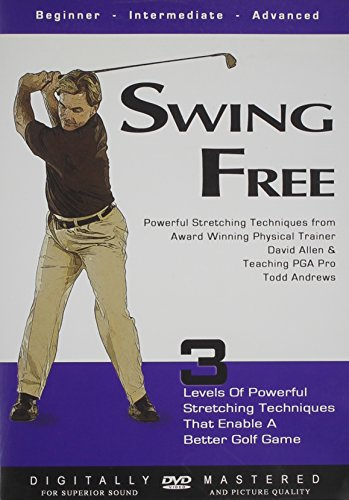 Swing Free: Powerful Stretching Techniques from Award Winning Physical Trainer David Allen & Teaching PGA Pro Todd Andrews (Outlet Pga Store)