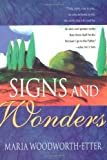 img - for By Maria Beulah Woodworth-Etter - Signs and Wonders: 1st (first) Edition book / textbook / text book
