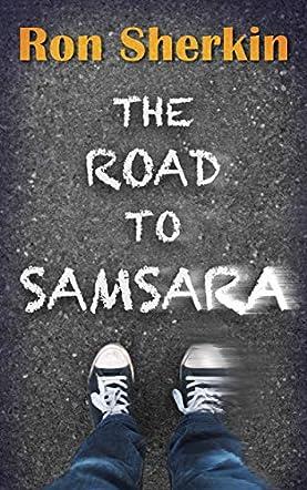 The Road to Samsara