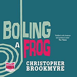 Boiling a Frog Audiobook