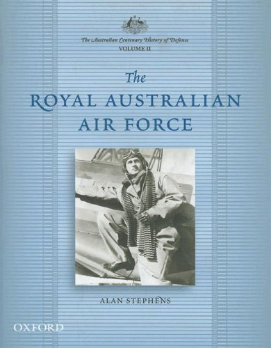 the-australian-centenary-history-of-defence-volume-2-the-royal-australian-air-force