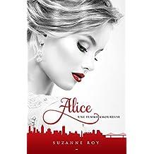 Alice: Une femme amoureuse
